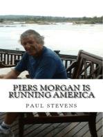 Piers Morgan is Running America