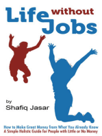 Life Without Jobs