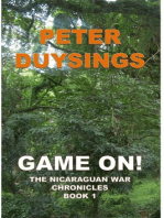 GAME ON! THE NICARAGUAN WAR CHRONICLES Book 1