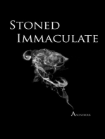 Stoned Immaculate