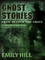 Ghost Stories From Beyond The Grave