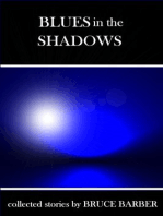 Blues in the Shadows