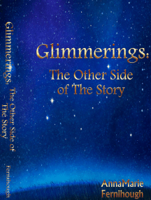 Glimmerings: The Other Side of The Story