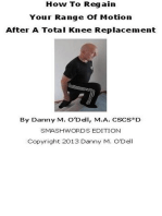 How To Regain Your Range Of Motion After A Total Knee Replacement