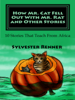 How Mr. Cat Fell Out With Mr. Rat and Other Stories