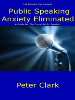 Public Speaking Anxiety Eliminated
