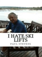I Hate Ski Lifts