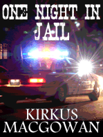 One Night in Jail (A Short Story)