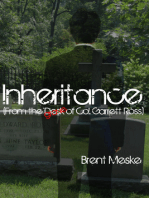 Inheritance (From the Desk of Col. Garrett Ross)