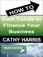 How To Gain Funds To Finance Your Business [Article]