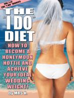 The I Do Diet