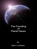 The Founding of Planet Haven