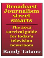 Broadcast Journalism Street Smarts
