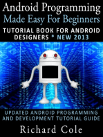 Android Programming Made Easy For Beginners