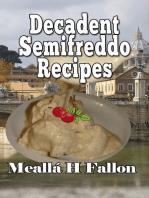 Decadent Semifreddo Recipes