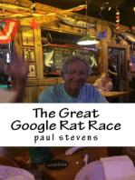 The Great Google Rat Race