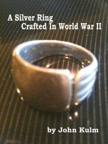 A Silver Ring Crafted In World War II