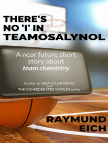 """There's No """"I"""" In Teamosalynol"""