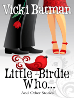 Little Birdie Who...and Other Stories