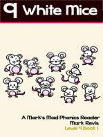 Nine White Mice