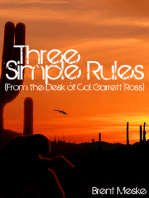Three Simple Rules (From the Desk of Col. Garrett Ross)