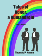 Tales of Roger, a Humandroid