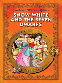 Snow White and the Seven Dwarfs. An Illustrated Classic Fairy Tale for Kids by Jacob and Wilhelm Grimm
