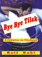 Bye Bye Tilak