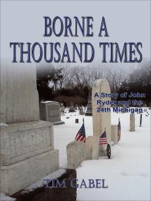 Borne A Thousand Times