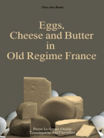 Eggs, Cheese and Butter in Old Regime France