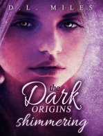 Shimmering (The Dark Origins)
