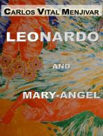 Leonardo and Mary-Angel