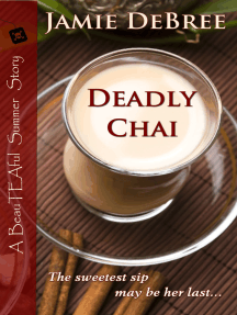 Deadly Chai