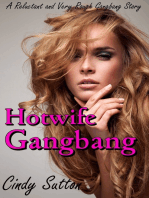 Hotwife Gangbang (A Reluctant and Very Rough Gangbang Story)