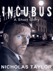 Incubus: A Short Story