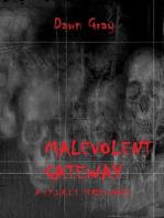 Malevolent Gateway (S.P.I.R.I.T. 2)