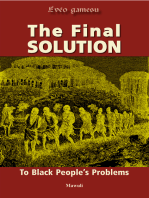 The Final Solution to Black People's Problems