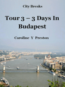 City Breaks: Tour 3 - 3 Days In Budapest