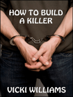 How To Build A Killer