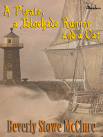 A Pirate, a Blockade Runner, and a Cat