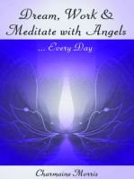 Dream, Work and Meditate with Angels