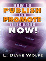 How to Publish and Promote Your Book Now!