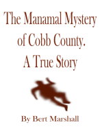 The Manamal Mystery of Cobb County
