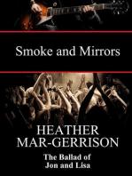 The Ballad of Jon and Lisa (Smoke and Mirrors)