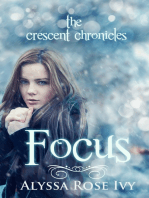 Focus (The Crescent Chronicles #2)