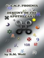 C.A.M.P. Phoenix Destiny of the Apothecary