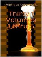 Thirty-1 Volumes 1 Thru 5
