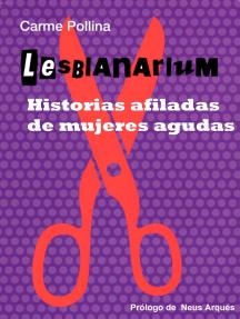 Lesbianarium: historias afiladas de mujeres agudas