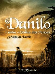 Danilo Contra o Senhor das Moscas (Beelzebuth)
