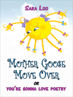 Mother Goose Move Over